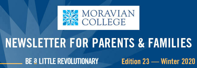 Moravian College - Newsletter for Parents and Families